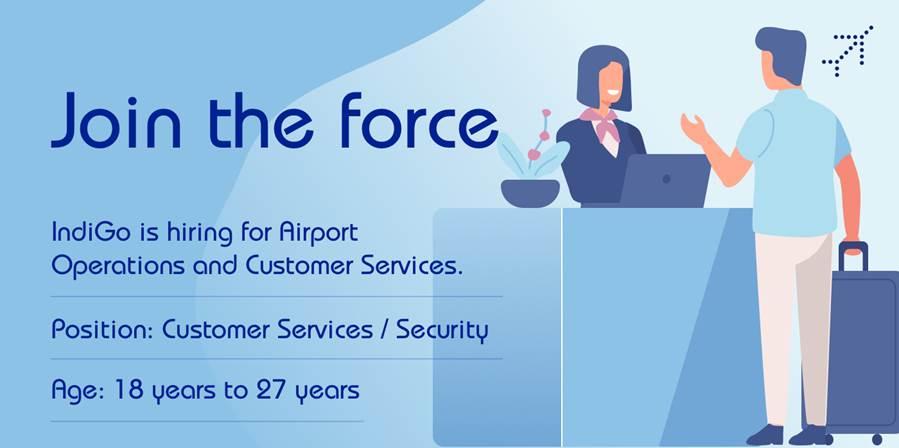 GoIndigo Airport Operations & Customer Service Walk-in - Chase ur Dreams